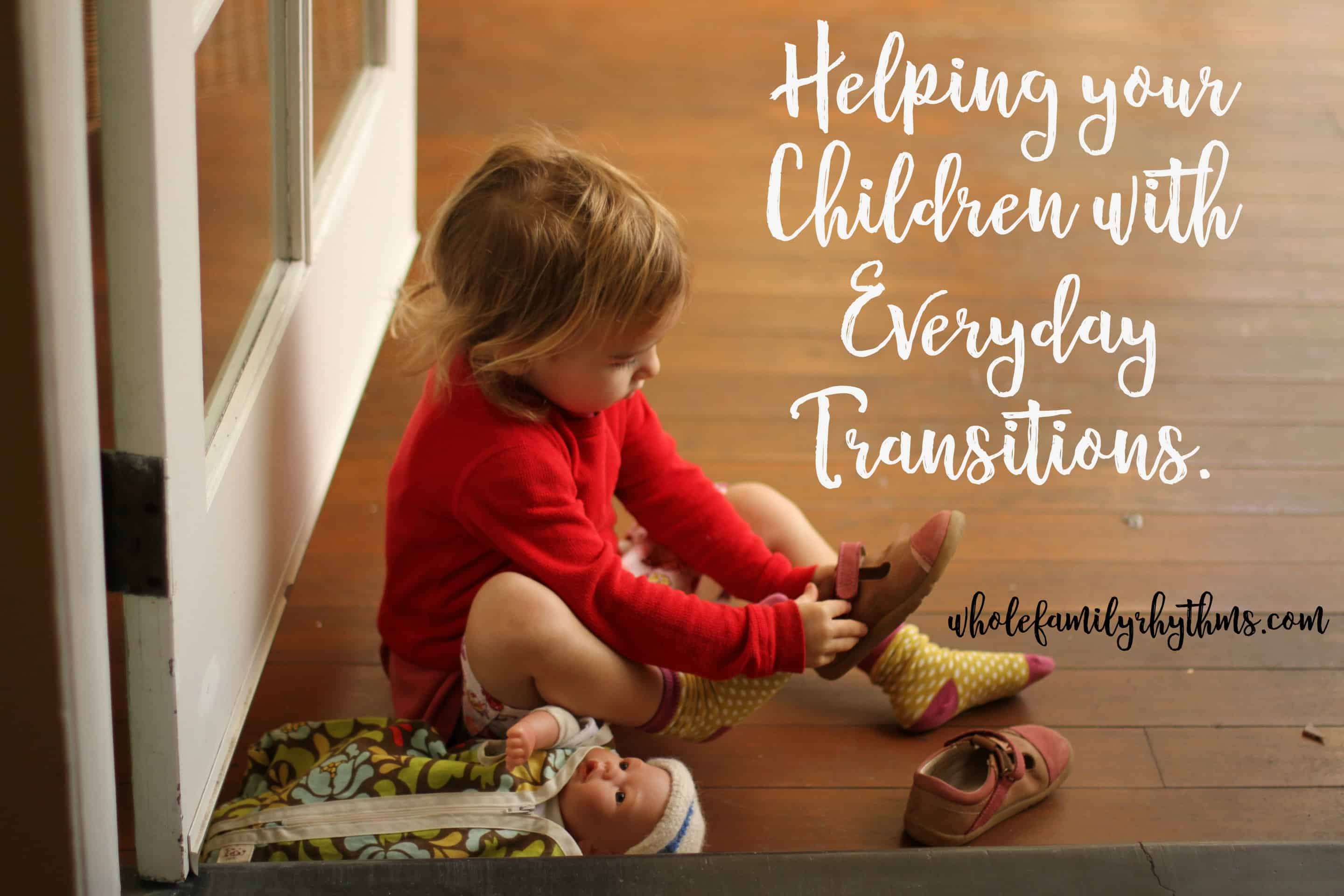 How to Help Young Children with Everyday Transitions ...