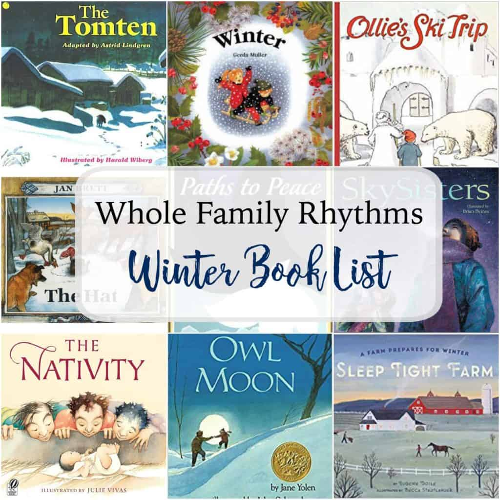 waldorf and nature inspired winter reading list whole family rhythms