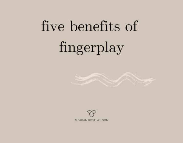 five-benefits-fingerplay